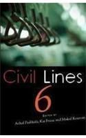 Civil Lines 6:Book by Author-Mukul Et Al Kesavan