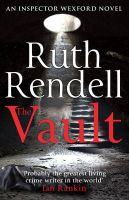 The Vault: (A Wexford Case):Book by Author-Ruth Rendell