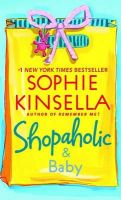 Shopaholic & Baby: Book by Sophie Kinsella