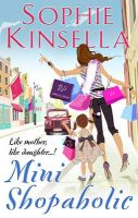 Mini Shopaholic:Book by Author-Sophie Kinsella
