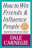 How to Win Friends and Influence People: Book by Dale Carnegie