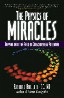 The Physics of Miracles:Book by Author-Richard Bartlett