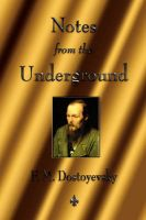 Notes From The Underground: Book by F. M. Dostoyevsky