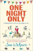 One Night Only: Book by Sue Welfare