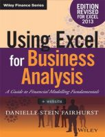 Using Excel for Business Anaysis : A Guide to Financial Modelling Fundamentals (English): Book by Danielle Stein Fairhurst