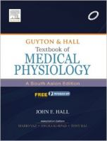 Textbook of Medical Physiology: A South Asian Edition (Adaptation)