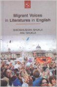 Migrants Voices in Literature in English: Book by Anu Shukla