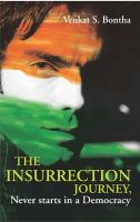 The Insurrection Journey:Book by Author-Venkat Ratham. S. Bontha