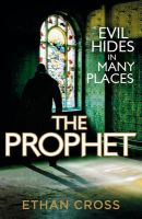 The Prophet:Book by Author-Ethan Cross