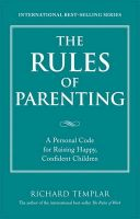 The Rules of Parenting: Book by Richard Templar