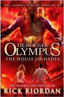 House of Hades (Heroes of Olympus) : Book by Rick Riordan
