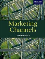 Marketing Channels: Book by Dinesh Kumar