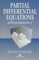 Partial Differential Equations with Mathematica: Book by Dimitri D. Vvedensky