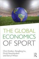 The Global Economics of Sport: Book by Chris Gratton