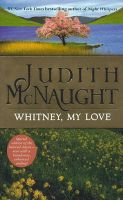 Whitney, My Love:Book by Author-Judith Mcnaught