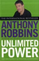 Unlimited Power: The New Science of Personal Achievement: Book by Anthony Robbins , Anthony Robbins