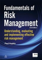 Fundamentals of Risk Management: Understanding Evaluating and Implementing Effective Risk Management:Book by Author-Paul Hopkin,Institute of Risk Management