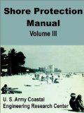 Shore Protection Manual: v. 3: Book by U S. Army Coastal Engineering Research