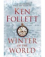 Winter of the World:Book by Author-Ken Follett