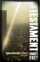 The Final Testament Of The Holy Bible:Book by Author-James Frey