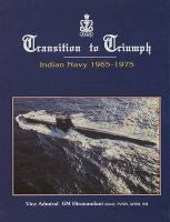 Transition to Triumph: History of the Indian Navy, 1965-1975: Book by G.M. Hiranandani