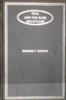Goa and the Blue Mountains: Book by Richard F. Burton