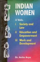 Indian Women: Society And Law , Vol.1: Book by Anita Arya