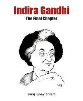 Indira Gandhi: The Final Chapter: Book by Suraj 'Eskay' Sriram