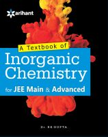 A Textbook of INORGANIC CHEMISTRY for JEE Main & Advanced and Other Engineering Entrances: Book by Dr. RK Gupta