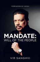 Mandate : Will of the People (English) (Paperback): Book by Vir Sanghvi