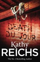 Death Du Jour: Book by Kathy Reichs
