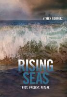 Rising Seas: Past, Present, Future: Book by Vivien Gornitz