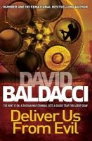 Deliver Us From Evil : Book by David Baldacci