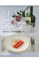 Feast of Love: 50 Classic Menus: Book by Bhicoo J. Manekshaw