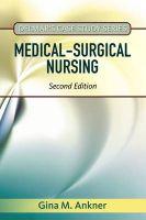 Medical-Surgical Nursing: Book by Gina Ankner