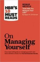 HBR's 10 Must Reads on Managing Yourself: Book by Harvard Business Review