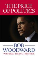 The Price of Politics:Book by Author-Bob Woodward