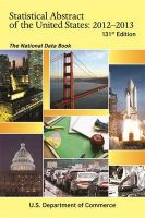 Statistical Abstract of the United States: The National Data Book: 2012-2013: Book by U.S. Department Of Commerce