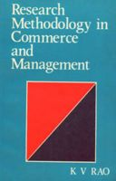 Research Methodology in Commerce and Management: Book by KV Rao