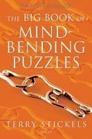 The Big Book Of Mind-Bending Puzzles: Book by Terry Stickels