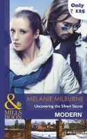 Uncovering the Silveri Secret: Book by Melanie Milburne