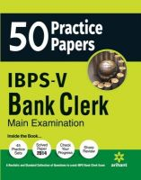 50 Practice Papers IBPS-V Bank Clerk Main Examination (English) (Paperback): Book by  An editorial team of highly skilled professionals at Arihant, works hand in glove to ensure that the students receive the best and accurate content through our books. From inception till the book comes out from print, the whole team comprising of authors, editors, proofreaders and various other invo... View More An editorial team of highly skilled professionals at Arihant, works hand in glove to ensure that the students receive the best and accurate content through our books. From inception till the book comes out from print, the whole team comprising of authors, editors, proofreaders and various other involved in shaping the book put in their best efforts, knowledge and experience to produce the rigorous content the students receive. Keeping in mind the specific requirements of the students and various examinations, the carefully designed exam oriented and exam ready content comes out only after intensive research and analysis. The experts have adopted whole new style of presenting the content which is easily understandable, leaving behind the old traditional methods which once used to be the most effective. They have been developing the latest content & updates as per the needs and requirements of the students making our books a hallmark for quality and reliability for the past 15 years.