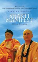 SHAKTI MANIFEST-A SILENT REVOLUTION: Book by PIDGEON BARBARA
