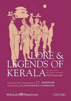 Lore and Legends of Kerala: Selections from Kottarathil Sankunni's Aithihyamala: Book by Kotaratthil Sankunni