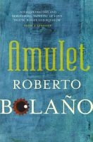 Amulet: Book by Roberto Bolano