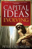 Capital Ideas Evolving:Book by Author-Peter L. Bernstein