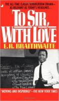 To Sir, with Love: Book by E. R. Braithwaite