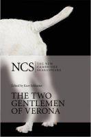 The Two Gentlemen of Verona: Book by William Shakespeare , Kurt Schlueter