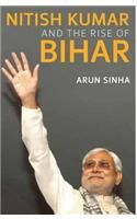 Nitish Kumar and the Rise of Bihar: Book by Arun Sinha