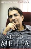 Lucknow Boy: A Memoir:Book by Author-Vinod Mehta